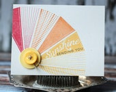Sending you Sunshine - handmade card