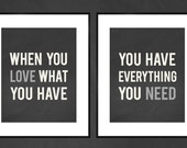 When You Love What You Have 8x10 Art Print Set of 2 - Charcoal Gray Simple Typography Art Prints