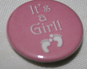It's a Girl 1.25 inch Pinback Button
