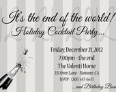 "PRINTABLE (5""x 7"" Invitation) - ""End of the World"" Cocktail/Birthday"