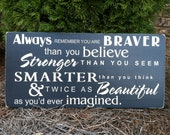 """Always Remember You Are...  Subway Sign - Hand Painted and Distressed - 11""""x24"""""""