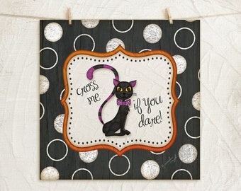 Black cat -Cross me if you dare - 12x12  Art Print in Black White Orange Purple for Halloween or Fall Decor -Polka Dots