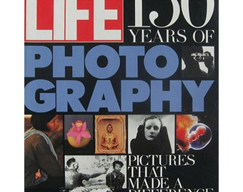 Life Magazine, Anniversary Issue Fall 1988: 150 Years of Photography