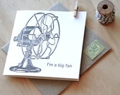 Valentine's Day card,  Im a big fan - new love, all occasion letterpress card vintage fan retro fan black and white with kraft envelope