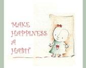 Inspirational quote print, children,nursery art, cartoon drawing  Illustration. 8x11,5