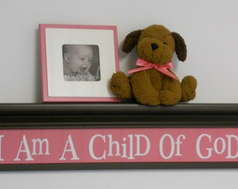 "Brown and Pink Baby Nursery Sign - I Am A Child Of God on 30"" Chocolate Brown Shelf Christian Wall Art for Nursery"