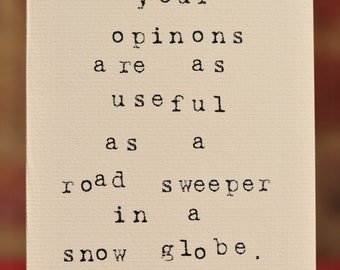 Mardy Mabel Card: your opinions are as useful as a road sweeper in a snow globe.