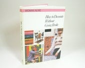 1970s How to Decorate Without Going Broke Book Hardcover