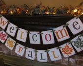 Fall Banner Welcome Fall Autumn Leaf Garland Sign Photo Prop Beautiful Fall Colors Can Add More Leaves (S5)