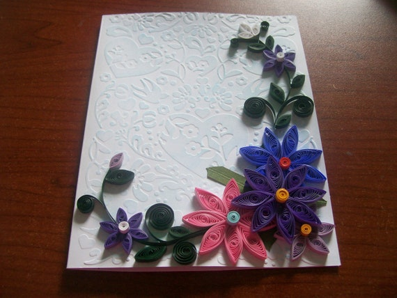 You choose the occasion quilled greeting card