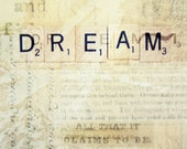 Dream Inspirational Scrabble Letter word Photography Art 11x14 Print