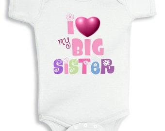 I love my Big sister - Personalized baby bodysuit