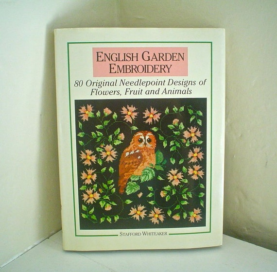 English Garden Embroidery -- Needlepoint Book