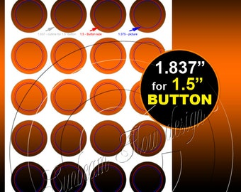 "INSTANT DOWNLOAD - Template for 1.5"" Buttons TEMPLATE 65 Printable Badges Accessories Jewelry Stickers Cards Hangtags pyo diy"