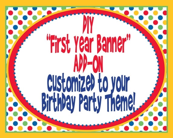 diy first birthday banner add on customized to by mouwdesigns