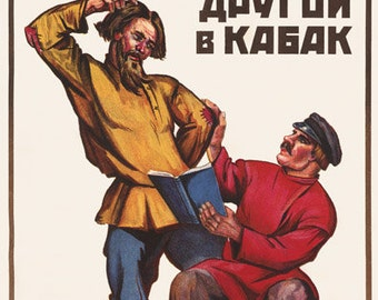 Soviet ANTI-Alcohol Poster. One of thems clever, and one just a slob. One sits down to read while ones off to the pub. Soviet poster, soviet