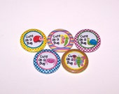 "Cute as a Bug 1 Inch Pin Back Buttons 1"" Pins or Magnets"