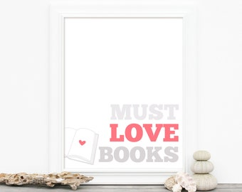 Book Lover Typography Poster - Must Love Books - Pink White Gray Digital Art Print