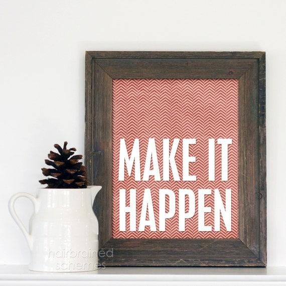 Make it Happen Art Poster Typography Print - Red Cream Chevron Kraft Ivory Tribal Inspirational Typographic Print