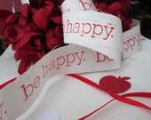Be Happy Red Muslin Ribbon  2.5 yds