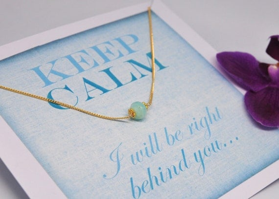 Keep calm - I will be right behind you