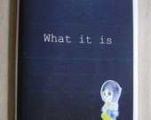 What it is - Zine