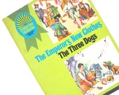 1960s Fairy Tale Book: Emperors New Clothes and The Three Dogs