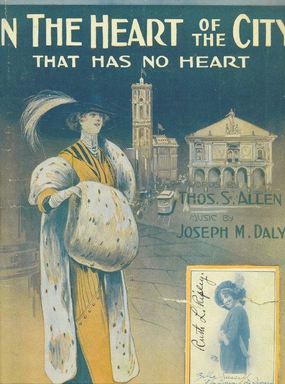 Vintage 1913 SHEET MUSIC Piano Vocal In The Heart of The City