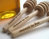 HONEY Dipper Wedding Favor  - Meant To Bee Engraved Honey Dipper - Set of 25