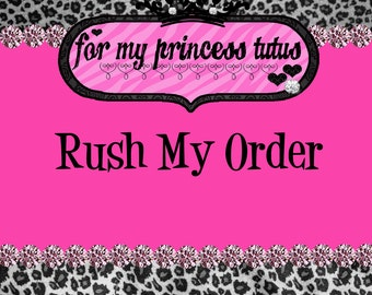 RUSH my order and my SHIPPING