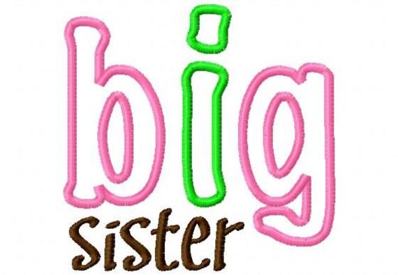 BIG sister - Applique - Machine Embroidery Design - 8 Sizes
