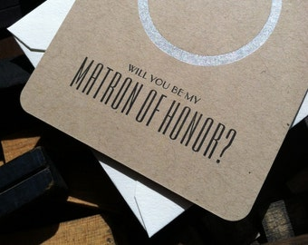 Will you be my Matron of Honor Card - letterpress cards - thank you cards