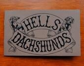 Hells Dachshunds (standard size)