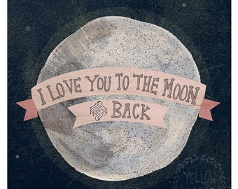 I love you to the moon 8x10 print