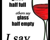 Greeting Card - Wine Themed - Glass Half Full