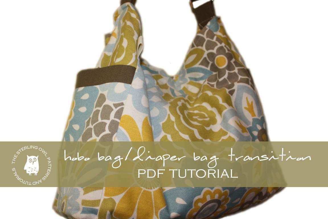 Hobo Bag / Diaper Bag Transition PDF Tutorial