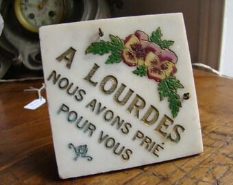 Ex Voto In Lourdes we prayed for you