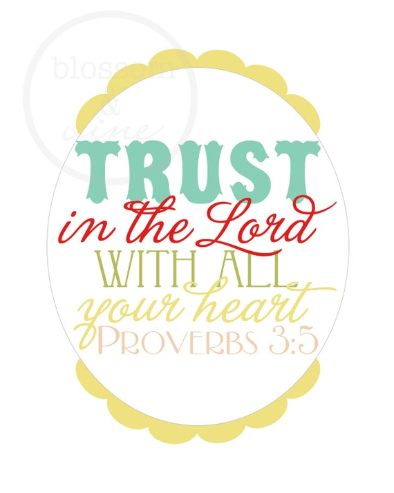 Trust in the Lord Proverbs 3:5 Scripture Print