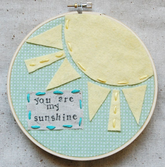 "6 inch hoop art: ""you are my sunshine"". ((reserved for amy))"