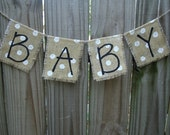 Baby Burlap Banner- Photo prop - maternity - gender neutral