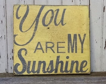 READY TO SHIP You Are My Sunshine,  Handpainted Distressed Wooden Sign, Yellow with Grey lettering, Great Photo Collage