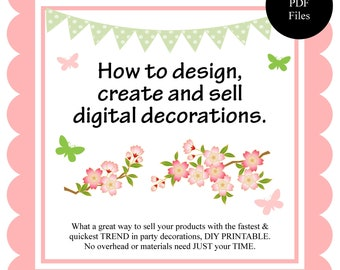 HOW TO MAKE digital party decorations