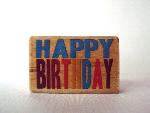 Happy Birthday Wooden Mounted Rubber Stamping Block DIY cards, scrapbooking, tags, Invitations, and Scrapbooking