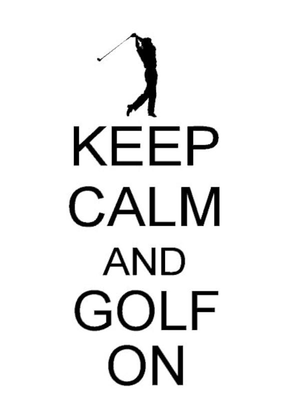 Keep calm and Golf On - Vinyl Wall Art