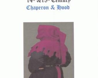 14th and 15th Century Chaperon Hood.