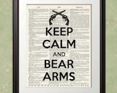 KEEP CALM and BEAR Arms Gun Shooting Dictionary Art Print Poster Enlargement 10x13 or 11x14 or 12x15 Home Decor Wall Decor