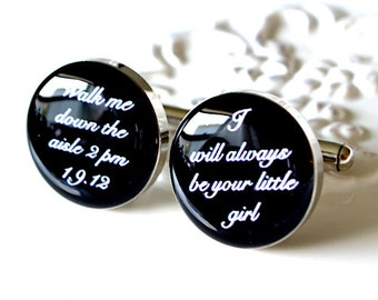 Walk me down the Aisle / I will always be your little girl cufflinks - wedding day keepsake gift for the groomsmen