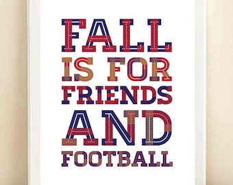 Red, Navy, and Tan Plaid 'Fall is for Friends and Football' print poster- ORIGINAL QUOTE