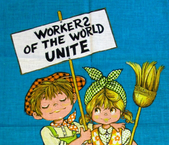 Workers of the World UNITE tea towel