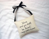 "Ralph Waldo Emerson Hanging Pillow -""Love and you shall be loved"""
